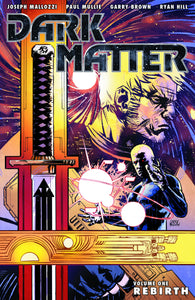 DARK MATTER TP VOL 01 REBIRTH (C: 0-1-2)