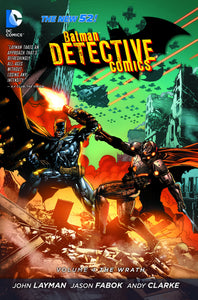 BATMAN DETECTIVE COMICS TP VOL 04 THE WRATH (N52)