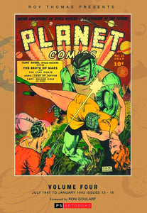 ROY THOMAS PRESENTS PLANET COMICS HC VOL 04 (C: 0-1-0)