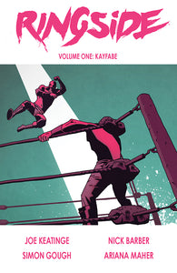 RINGSIDE TP VOL 01 KAYFABE (MR)