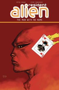 RESIDENT ALIEN TP VOL 04 THE MAN WITH NO NAME (C: 0-1-2)