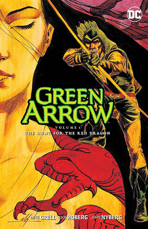 GREEN ARROW TP VOL 08 THE HUNT FOR THE RED DRAGON