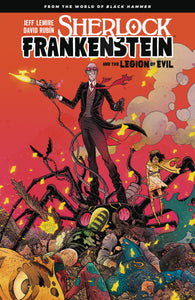 SHERLOCK FRANKENSTEIN LEGION OF EVIL FROM BLACK HAMMER TP (C