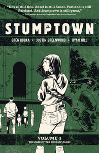 STUMPTOWN TP VOL 03 CASE OF KING OF CLUBS (MR)