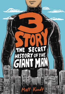 3 STORY SECRET HISTORY OF GIANT MAN EXPANDED GN (C: 0-1-2)
