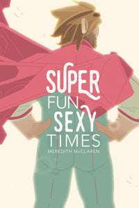 SUPER FUN SEXY TIMES GN VOL 01 (MR)