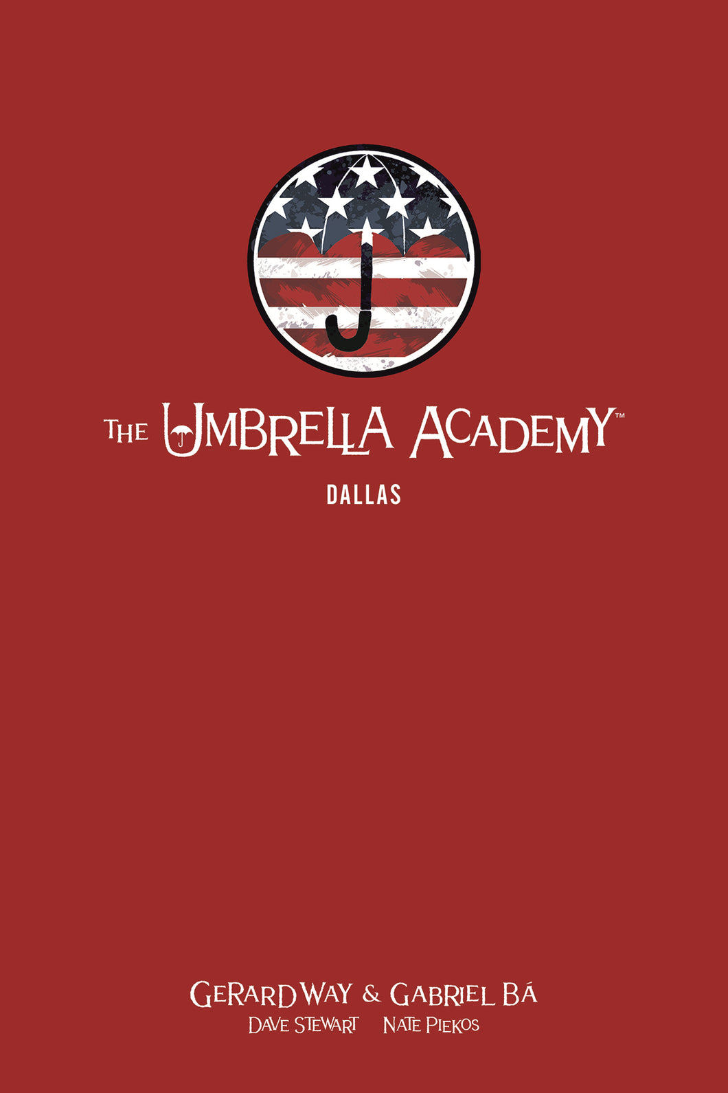 UMBRELLA ACADEMY LIBRARY EDITION HC VOL 02 DALLAS (C: 0-1-2)
