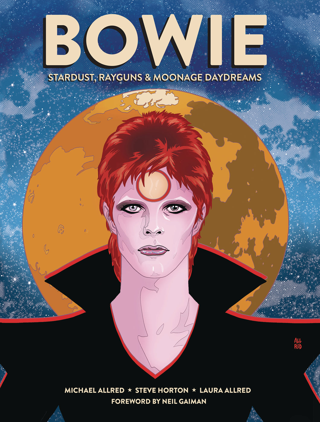 BOWIE STARDUST RAYGUNS & MOONAGE DAYDREAMS HC GN (C: 0-1-0)