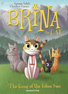 BRINA THE CAT HC GN VOL 01 GANG OF FELINE SUN