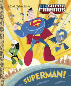 DC SUPER FRIENDS SUPERMAN LITTLE GOLDEN BOOK HC