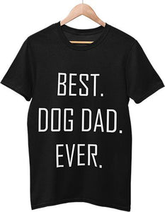 Best Dog Dad Ever Men T-Shirts - for the humans - SmarchPawz#