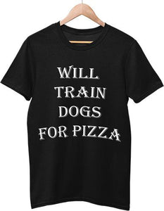 Will Train Dogs For Pizza Men T-Shirts - for the humans - SmarchPawz#