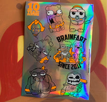 Laden Sie das Bild in den Galerie-Viewer, BRAINFART - 10 Yeah Fartism! Holo Stickers