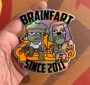 BRAINFART - 10 Yeah Fartism! Holo Stickers