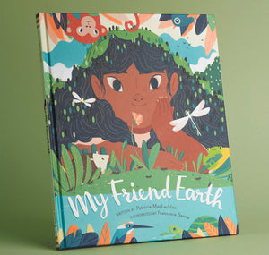 "Francesca Sanna - Buch ""My Friend Earth"" (Englisch)"