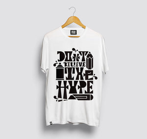 "$TA¥ R€A£ CREW - T-Shirt ""DON'T BELIEVE THE HYPE"""