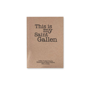 "Clarissa Schwarz – Pocket Guide ""This is my Saint Gallen"""