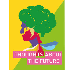 "Silvia Gallart - Plakat ""Thoughts about the future 1"""