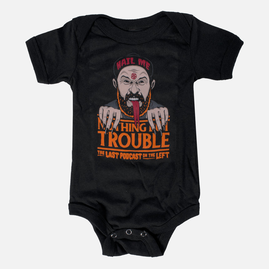 Nothing But Trouble Onesie
