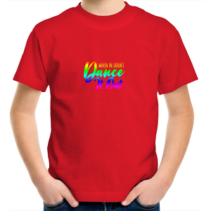 Kids Youth Crew T-Shirt - When In Doubt Dance it Out