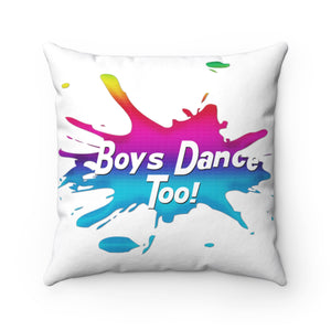Spun Polyester Square Pillow - Boys Dance Too