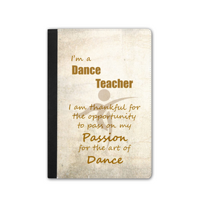 IPAD PRO Faux Leather Tablet Case - I'm A Dance Teacher