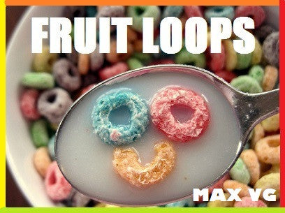 FRUIT LOOPS - MAX VG