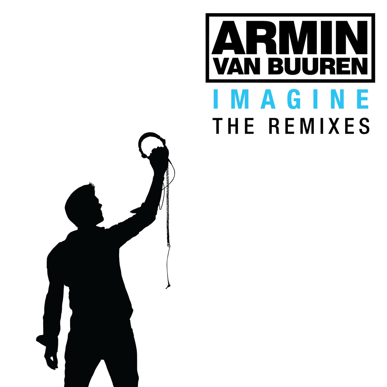 Armin van Buuren - Imagine (The Remixes)