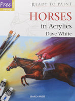 Dave White - 'Horses in Acrylics' book