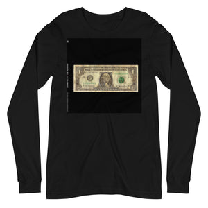 For The Money Long Sleeve Shirt