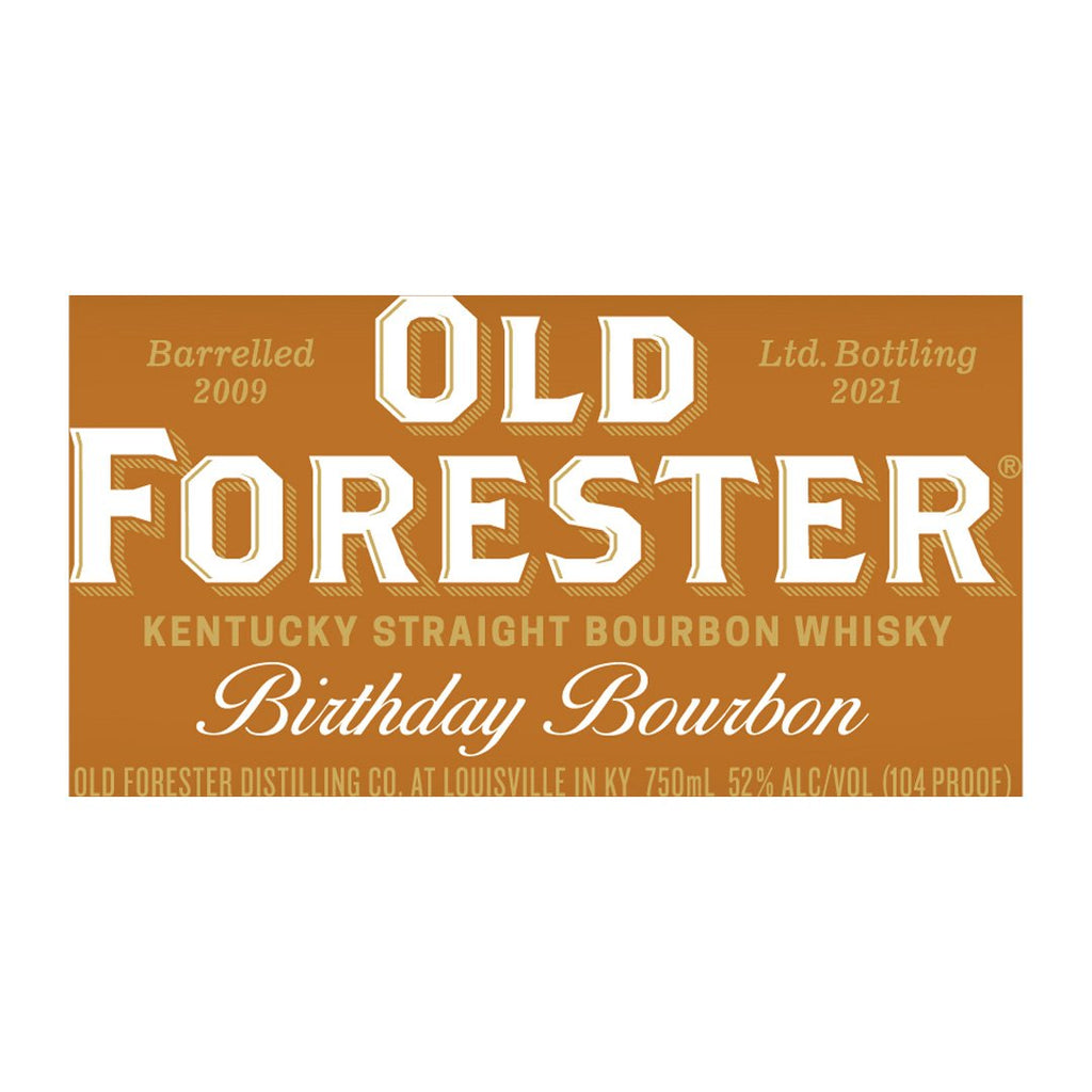 Old Forester Birthday Bourbon 2021 Kentucky Straight Bourbon Whiskey Old Forester