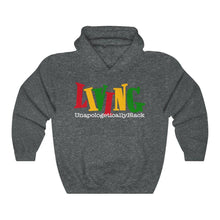 Load image into Gallery viewer, Living Unapologetically Black-Hoodie- Ébène Apparel