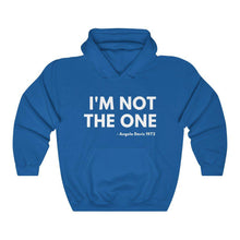Load image into Gallery viewer, I'm Not the One-Hoodie- Ébène Apparel