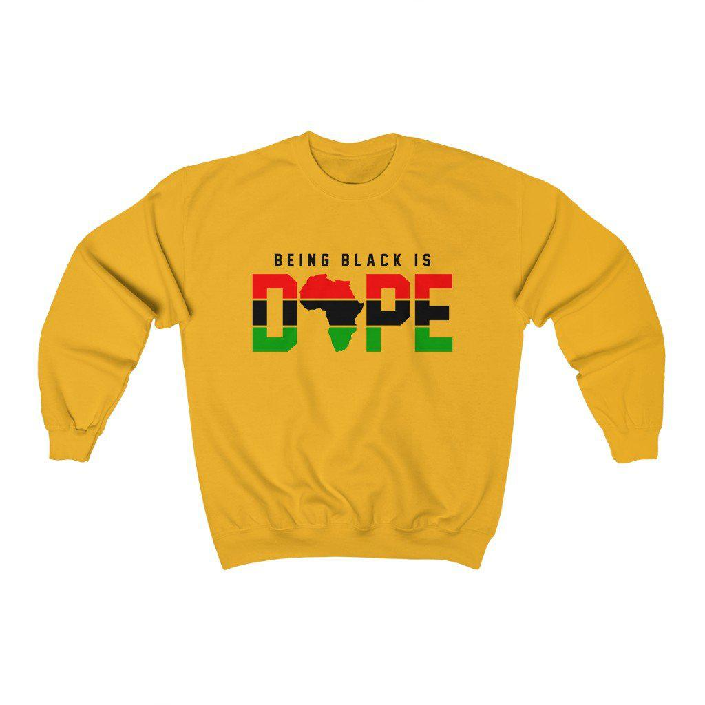 Being Black is Dope-Sweatshirt- Ébène Apparel