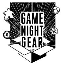 Game Night Gear