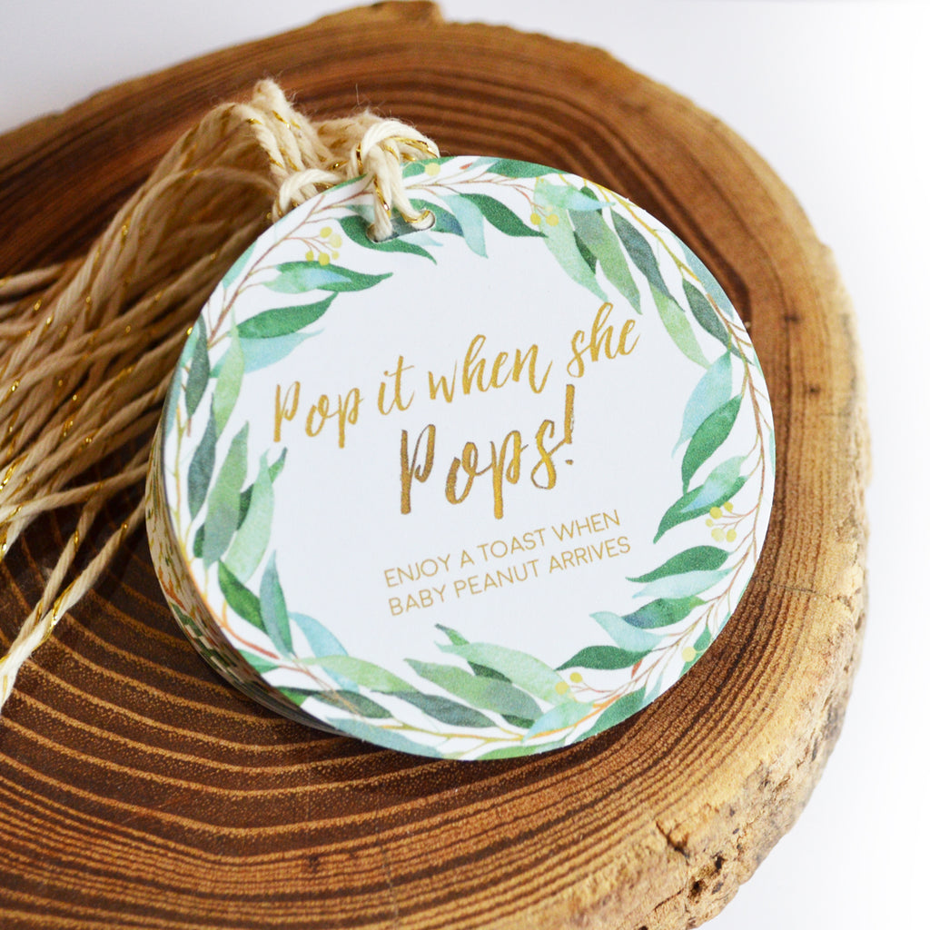 Pop It When She Pops - Baby Shower Tags - Natural Greenery - Wreath