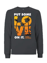 Load image into Gallery viewer, Put Some Love On It (Sunset) - Unisex Sweatshirt