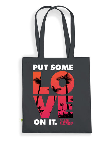 Put Some Love On It (Sunset) - Reusable Bag