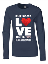 Load image into Gallery viewer, Put Some Love On It feat. Jennifer Phillips (Graphic) - Women's Long Sleeve