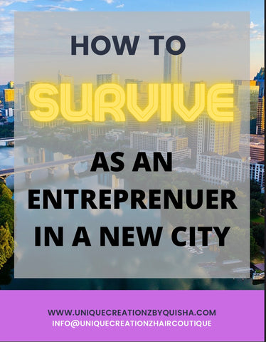 How to Survive as an Entrepreneur in a new city.
