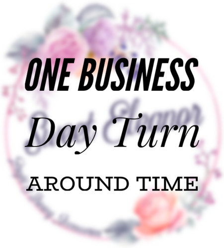 One Business Day Turn Around Time