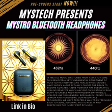 Load image into Gallery viewer, **NEW** Mystro Pure 432Hz Wireless Earbuds (Pre-Order)
