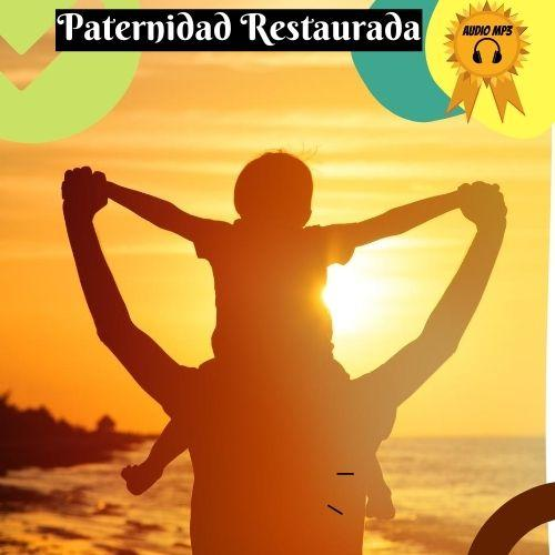 Paternidad Restaurada Course Thinkific Price