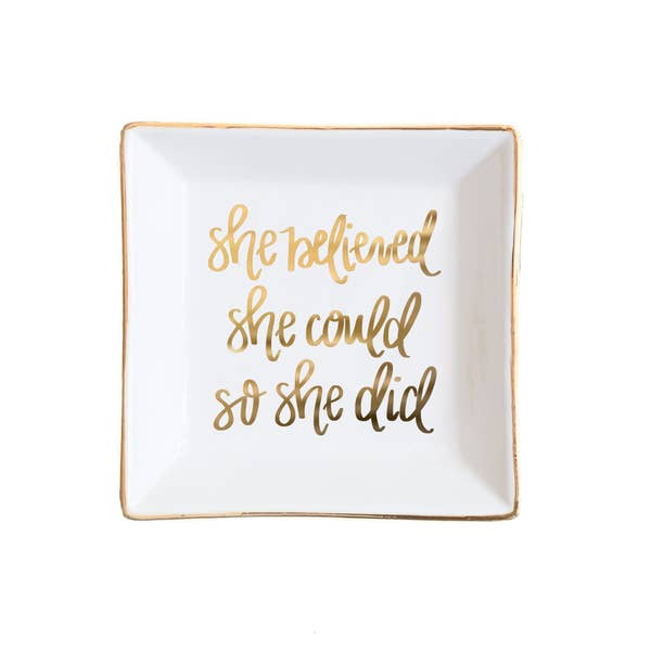 'She Believed She Could So She Did' ~ Hand Lettered Inspirational Jewelry Dish