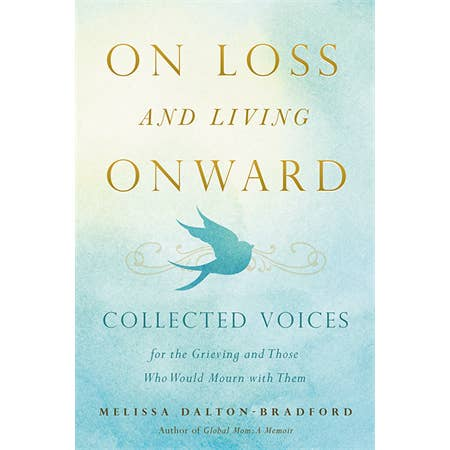On Loss and Living Onward~Book