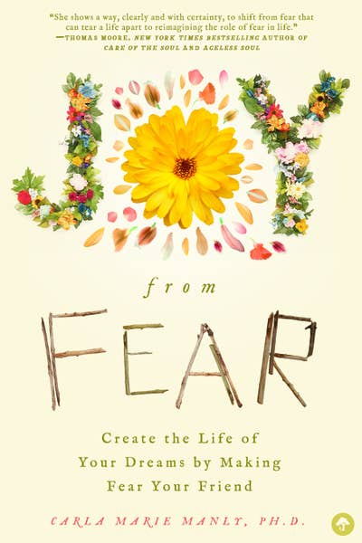 Joy From Fear~Empowerment! Book