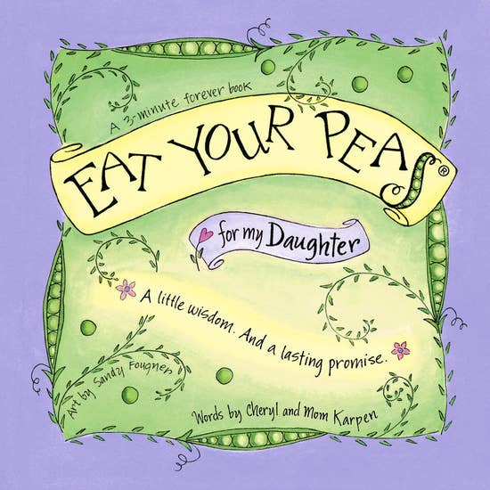 Eat Your Peas for my Daughter Book ~ New edition!
