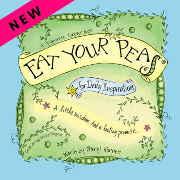 Eat Your Peas~Daily Inspiration Book ~ New edition!
