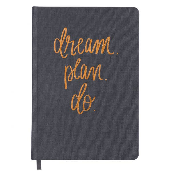 Dream Plan Do~ Grey and Rose Gold Fabric Journal