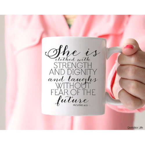 'She Is Clothed' Tea or Coffee Mug ~15oz Coffee Mug